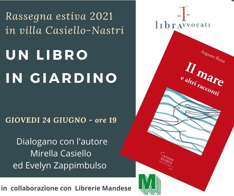 Un libro in giardino 2021, giovedì apre Augusto Ressa